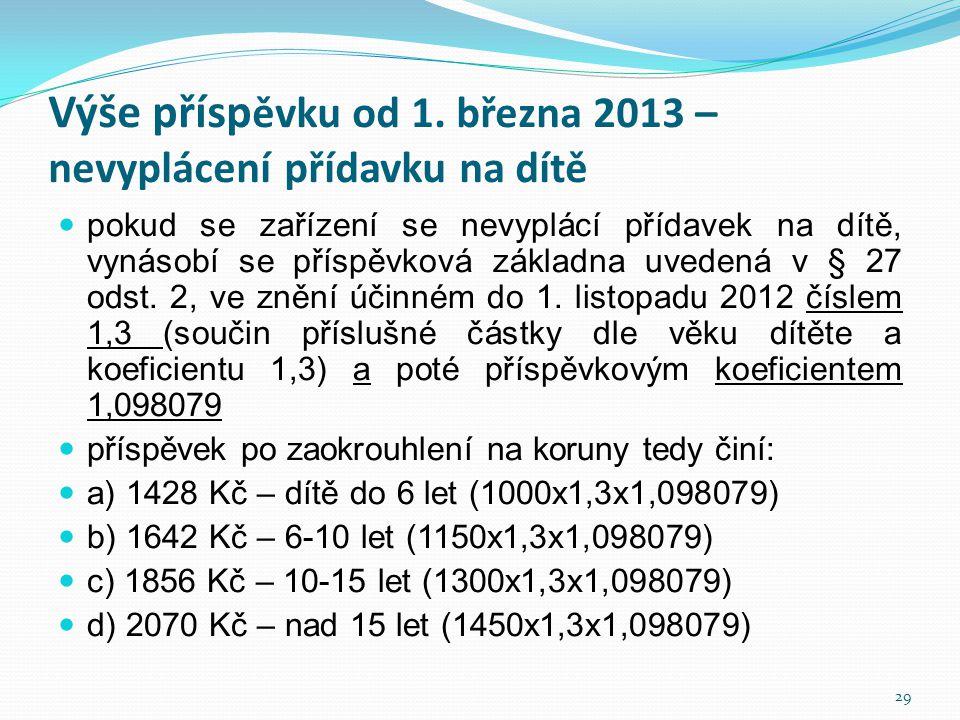Výše příspěvku od 1. března 2013 – nevyplácení přídavku na dítě