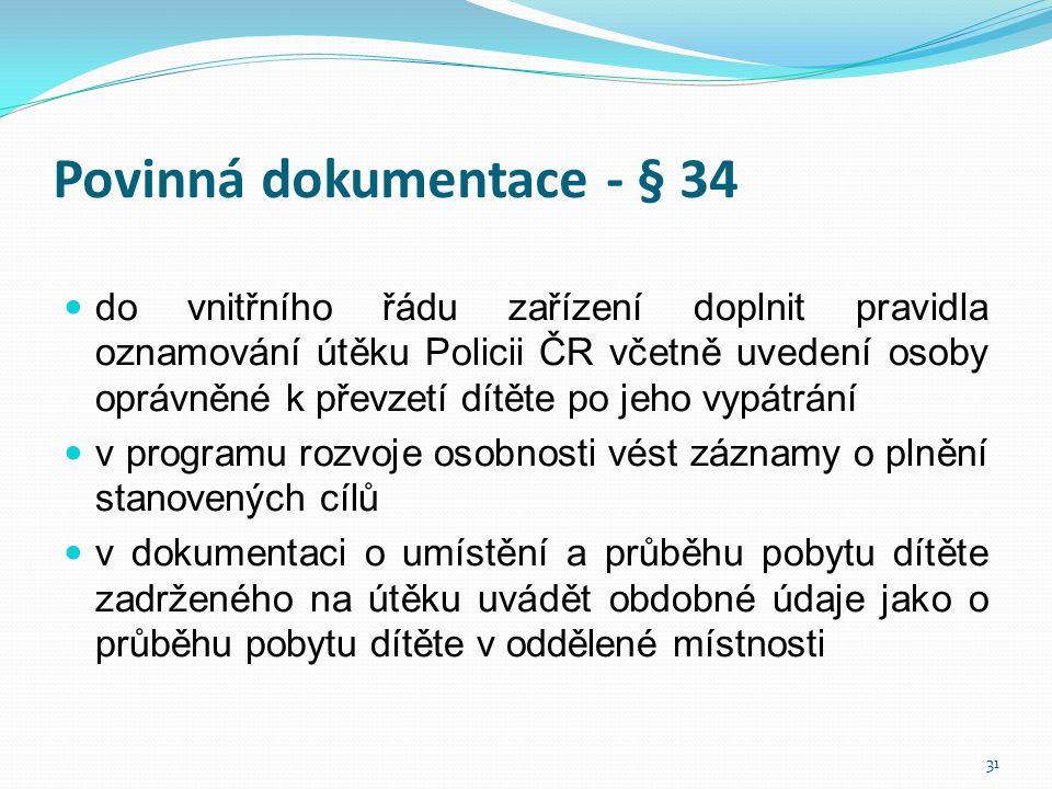 Povinná dokumentace - § 34