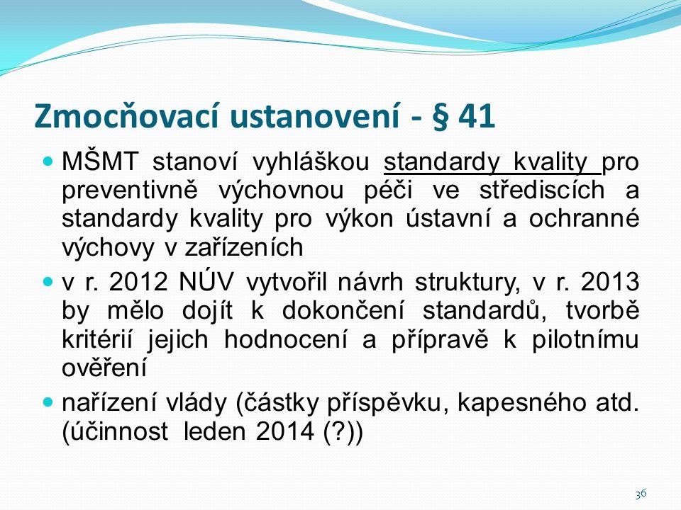 Zmocňovací ustanovení - § 41