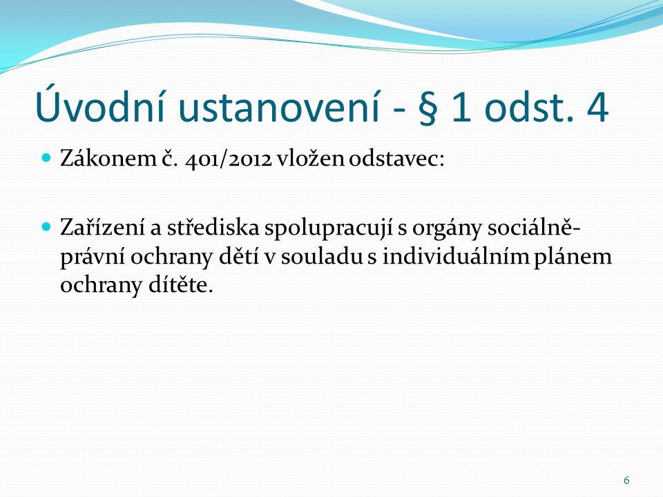 Úvodní ustanovení - § 1 odst. 4