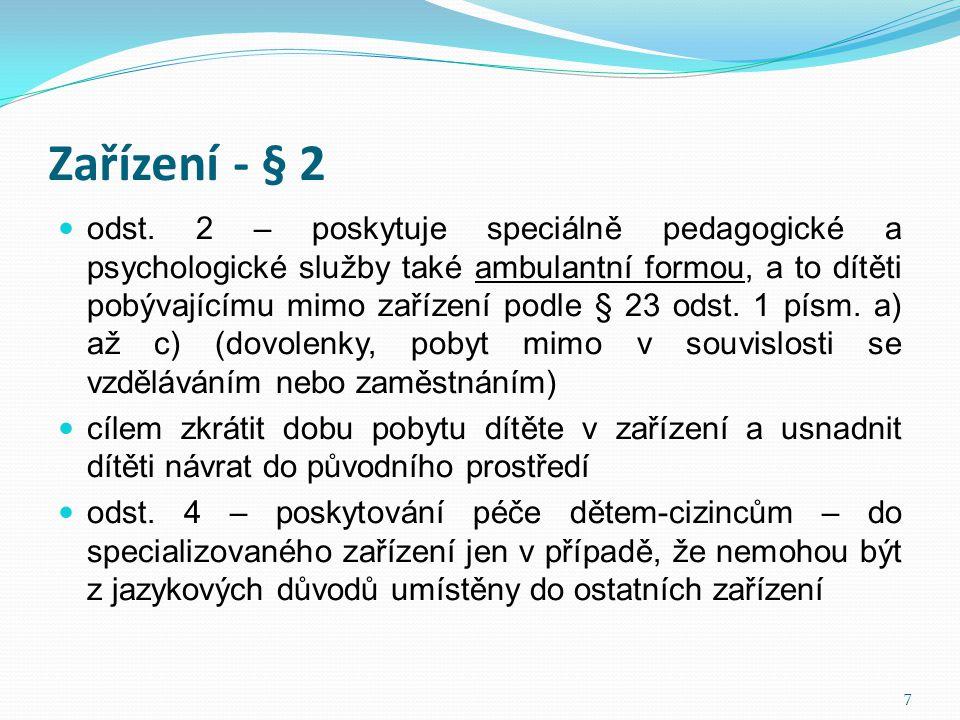 Zařízení - § 2