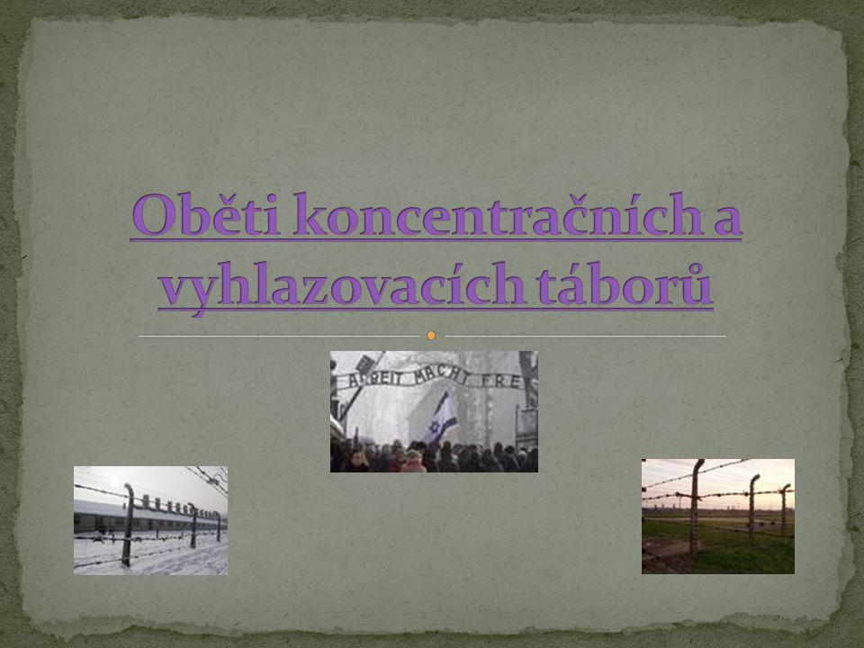 Oběti koncentračních a vyhlazovacích táborů