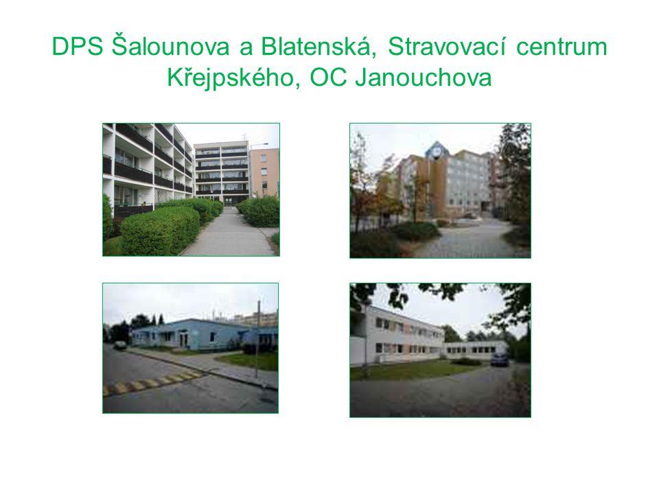 DPS Šalounova a Blatenská, Stravovací centrum Křejpského, OC Janouchova