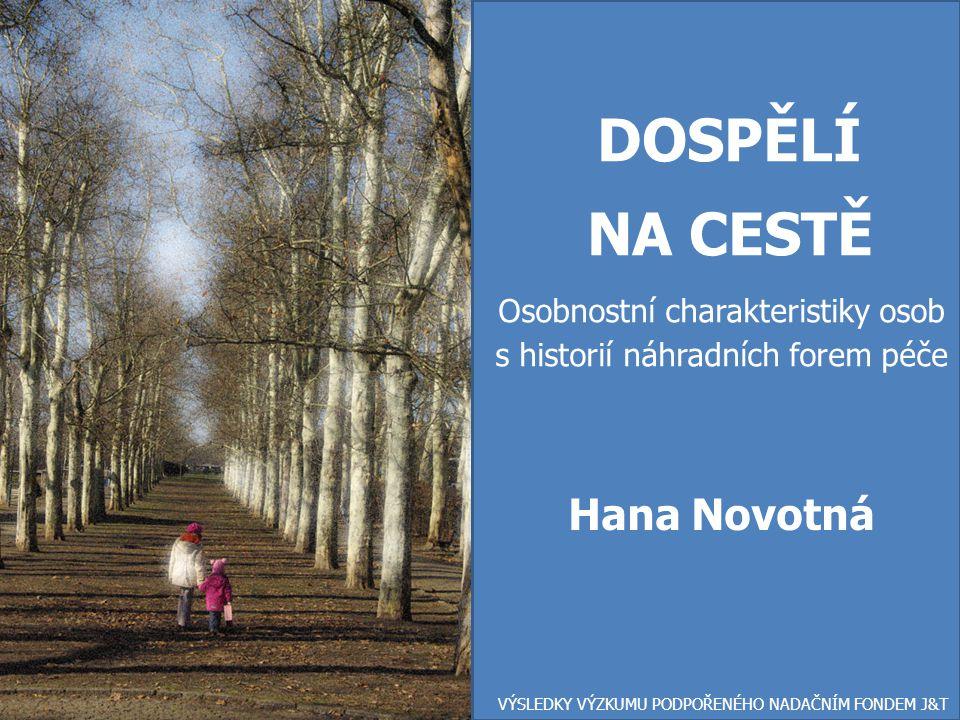 DOSPĚLÍ NA CESTĚ Hana Novotná