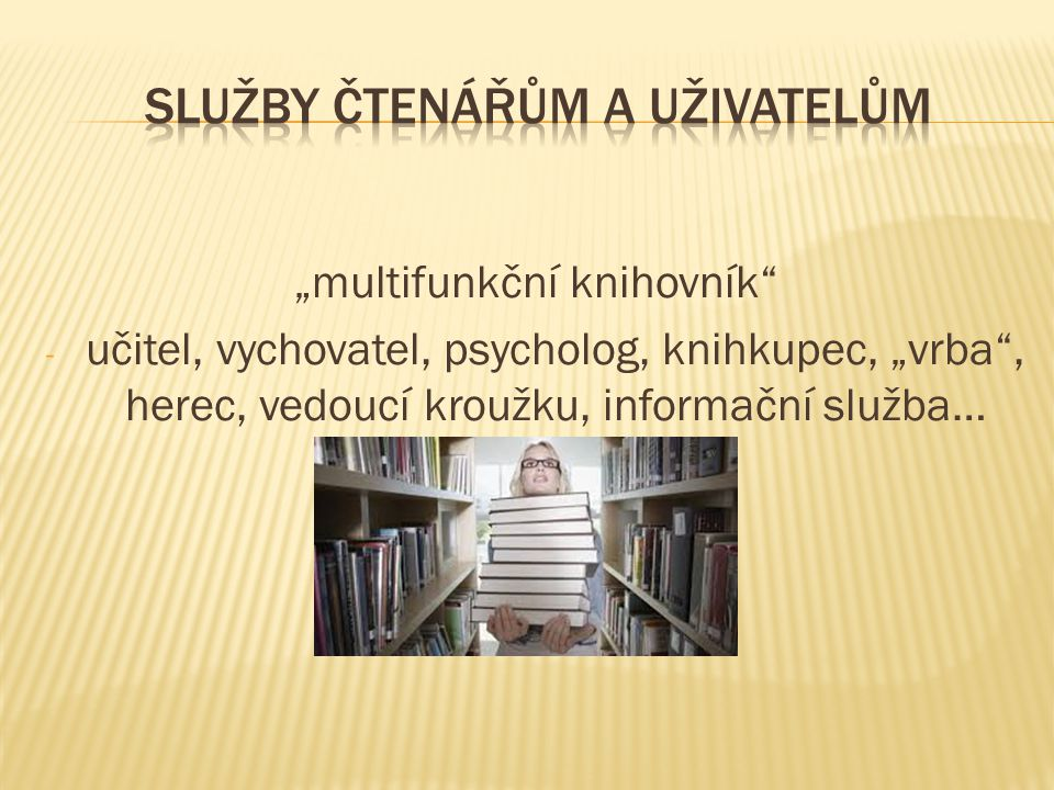 Služby čtenářům a uživatelům