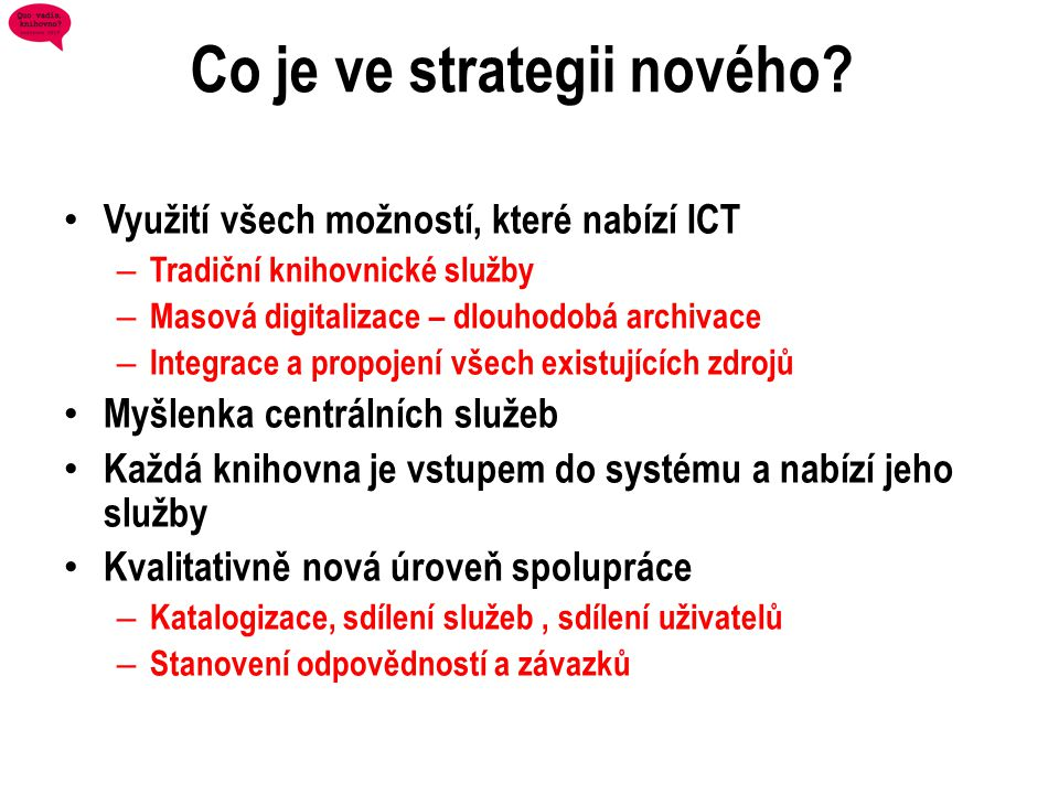 Co je ve strategii nového