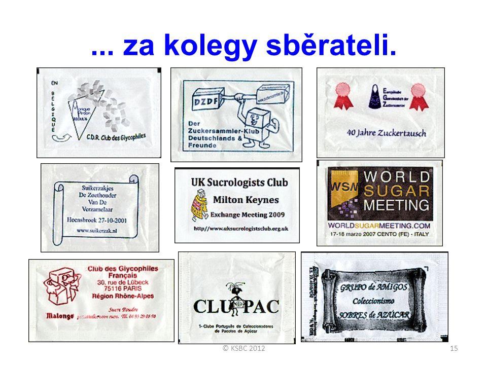 ... za kolegy sběrateli. © KSBC 2012