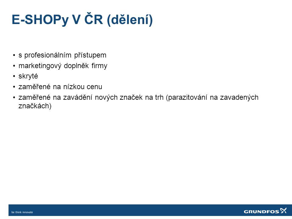 E-SHOPy V ČR (dělení) s profesionálním přístupem