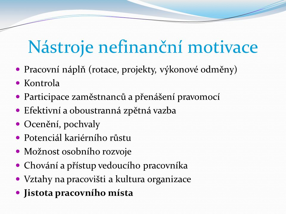 Nástroje nefinanční motivace