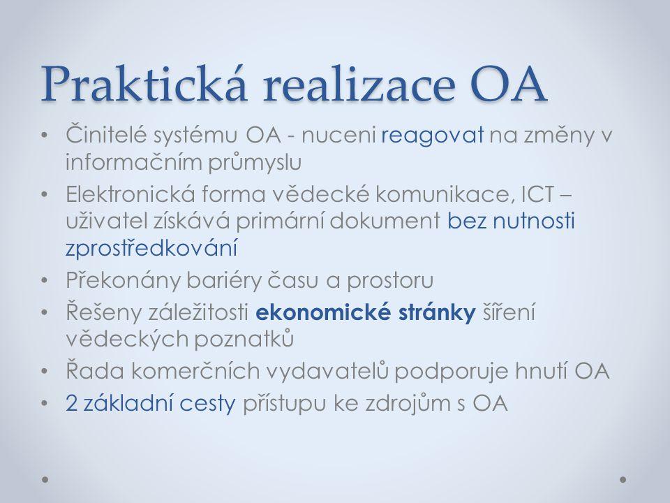 Praktická realizace OA