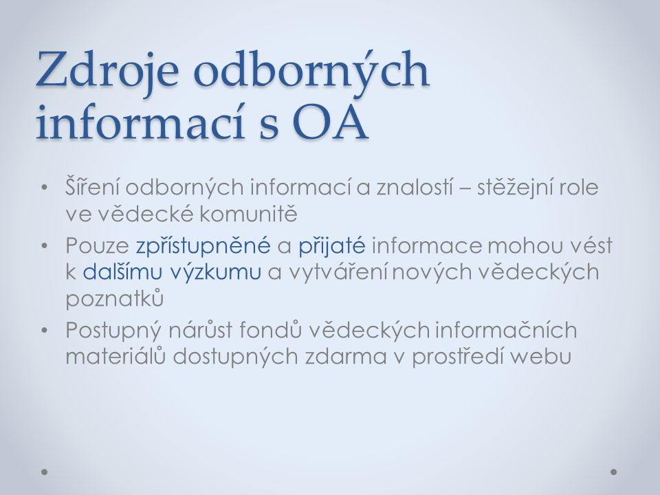 Zdroje odborných informací s OA