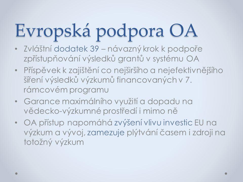 Evropská podpora OA Zvláštní dodatek 39 – návazný krok k podpoře zpřístupňování výsledků grantů v systému OA.