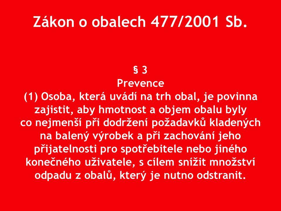 Zákon o obalech 477/2001 Sb.