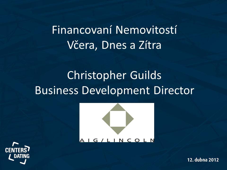 Financovaní Nemovitostí Včera, Dnes a Zítra Christopher Guilds