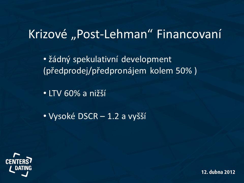 """Krizové """"Post-Lehman Financovaní"""