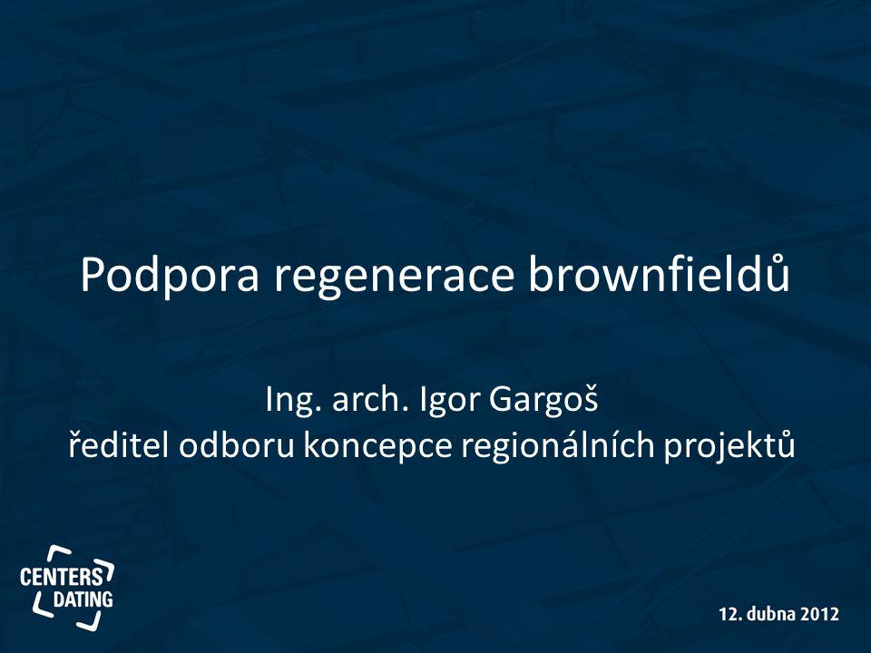 Podpora regenerace brownfieldů