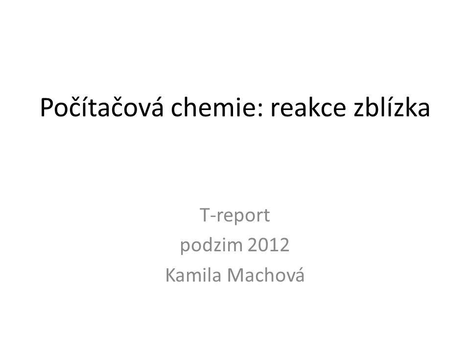 Počítačová chemie: reakce zblízka