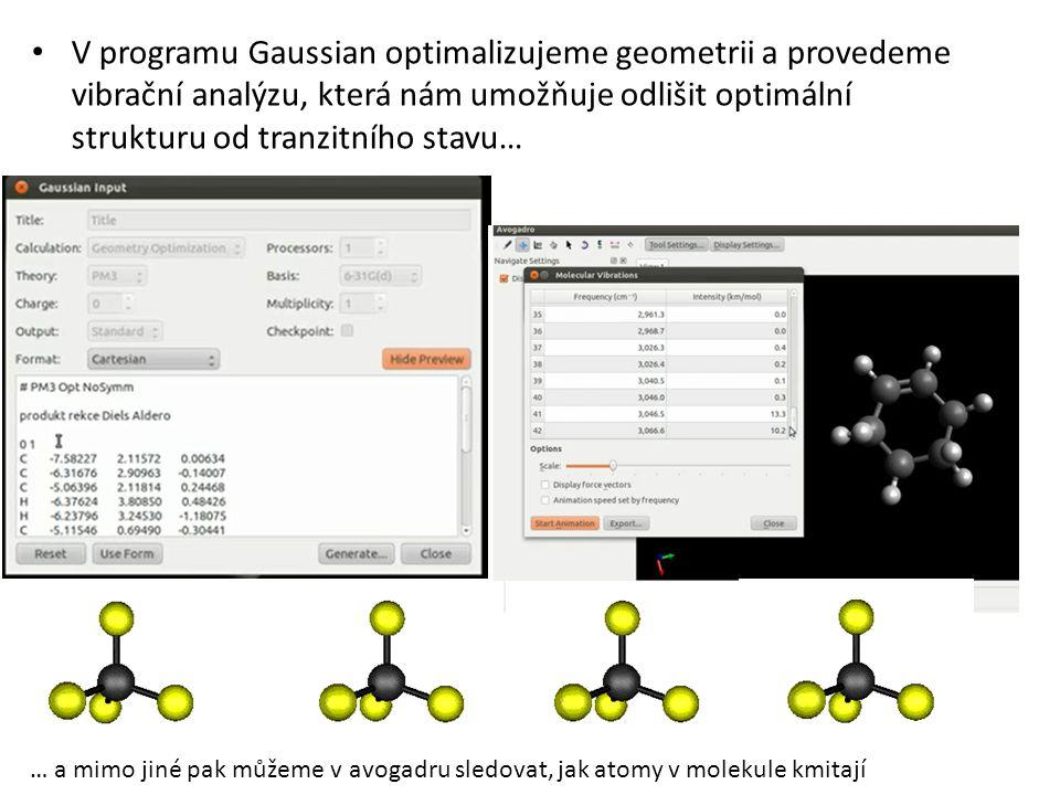 V programu Gaussian optimalizujeme geometrii a provedeme vibrační analýzu, která nám umožňuje odlišit optimální strukturu od tranzitního stavu…