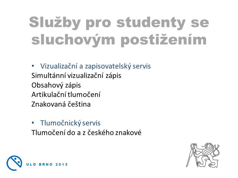 Služby pro studenty se sluchovým postižením