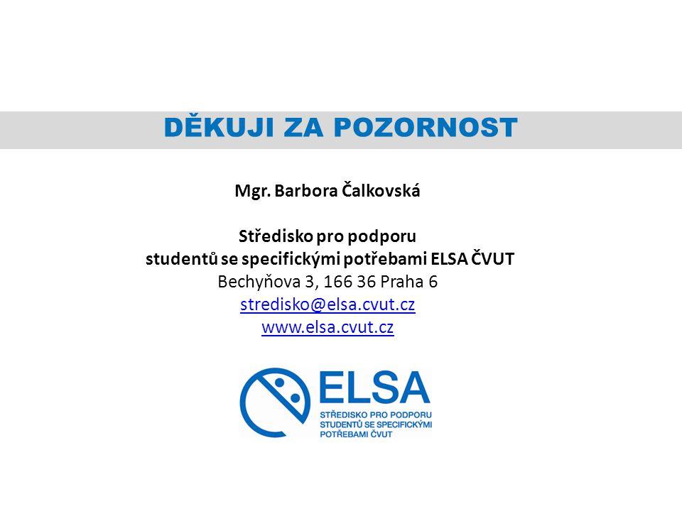 studentů se specifickými potřebami ELSA ČVUT
