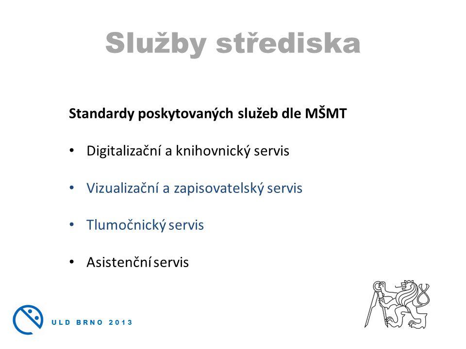 Služby střediska Standardy poskytovaných služeb dle MŠMT