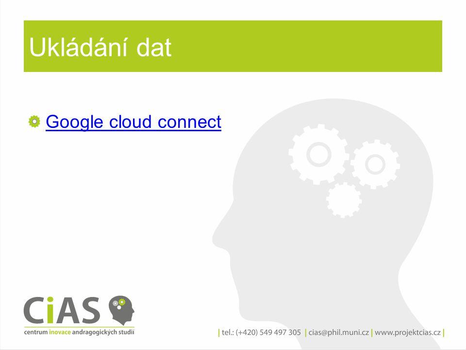 Ukládání dat Google cloud connect