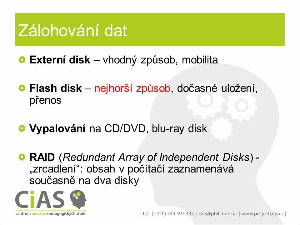 Zálohování dat Externí disk – vhodný způsob, mobilita