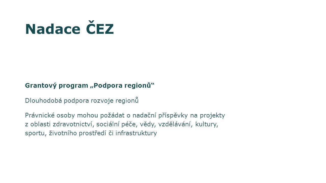 """Nadace ČEZ Grantový program """"Podpora regionů"""