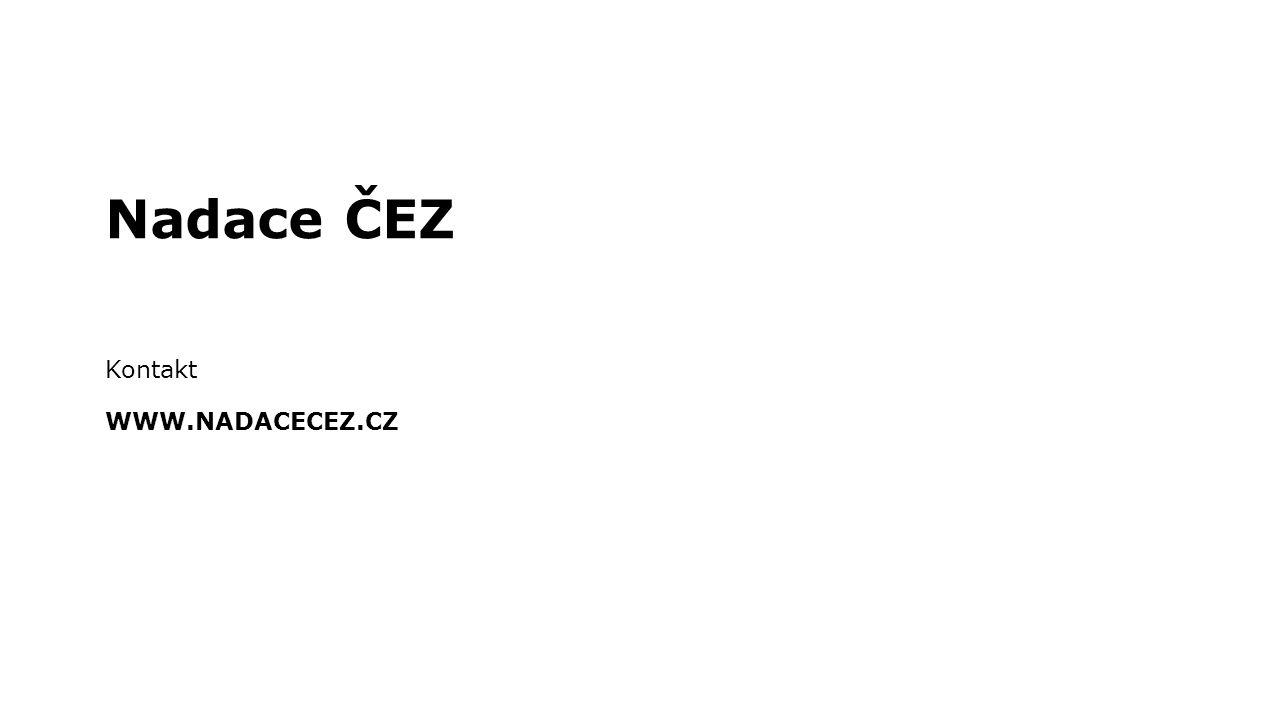 Nadace ČEZ Kontakt WWW.NADACECEZ.CZ