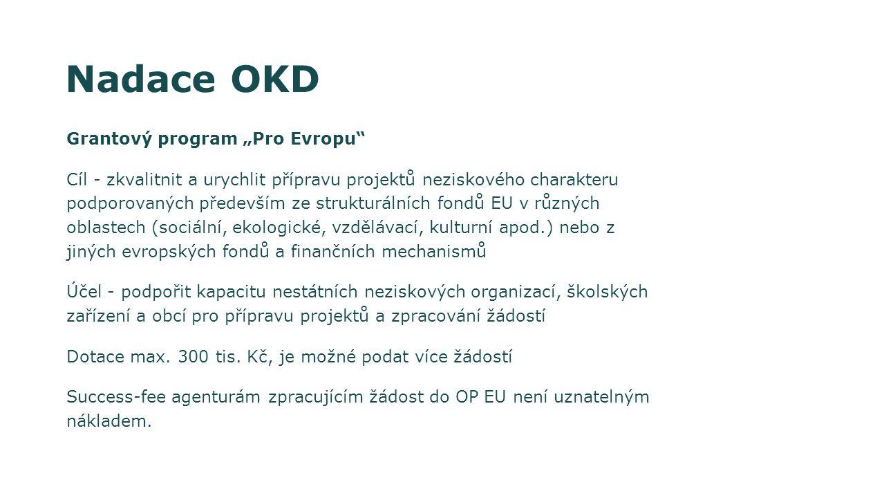 """Nadace OKD Grantový program """"Pro Evropu"""