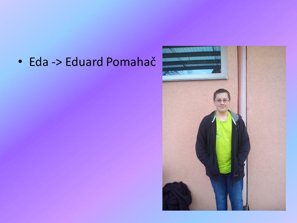 Eda -> Eduard Pomahač
