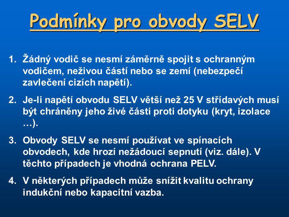 Podmínky pro obvody SELV