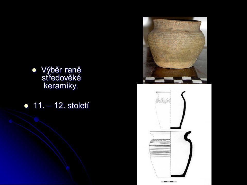 Výběr raně středověké keramiky.