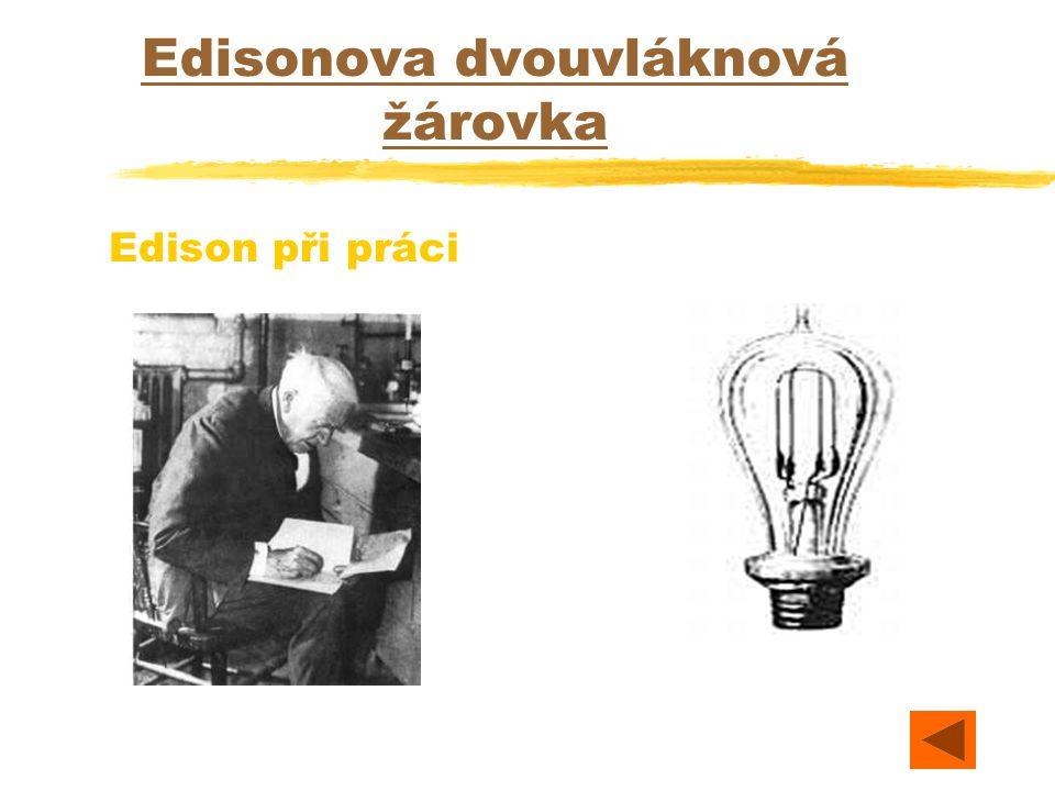 Edisonova dvouvláknová žárovka