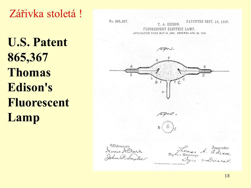 U.S. Patent 865,367 Thomas Edison s Fluorescent Lamp