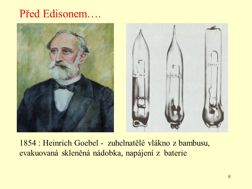 Před Edisonem….
