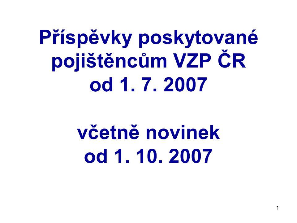 Příspěvky poskytované pojištěncům VZP ČR od 1. 7