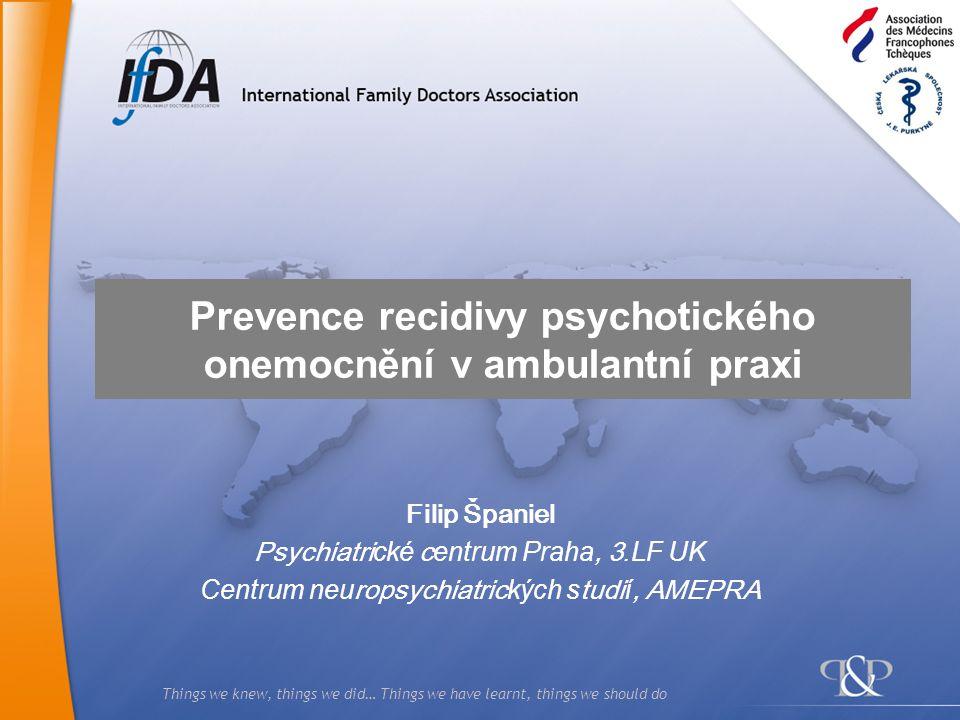 Prevence recidivy psychotického onemocnění v ambulantní praxi