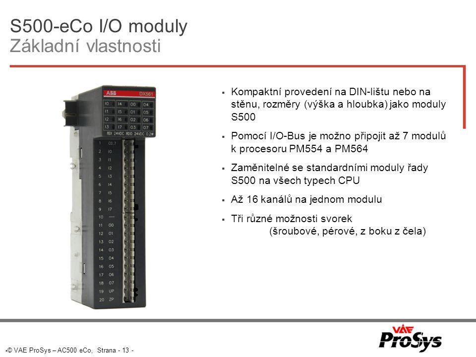 S500-eCo I/O moduly Základní vlastnosti