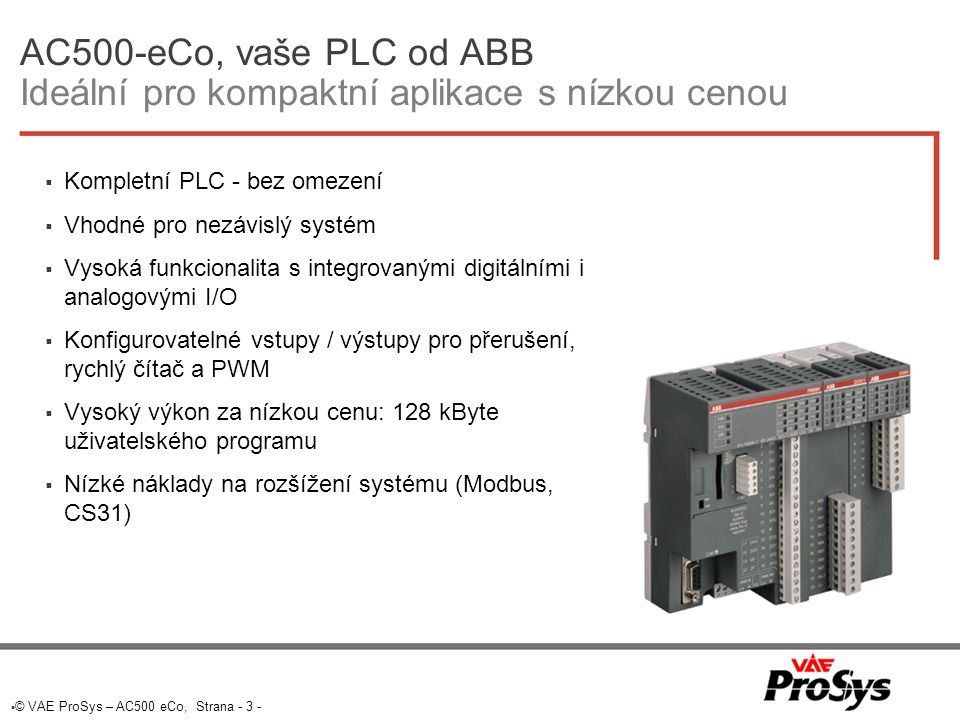 AC500-eCo, vaše PLC od ABB Ideální pro kompaktní aplikace s nízkou cenou