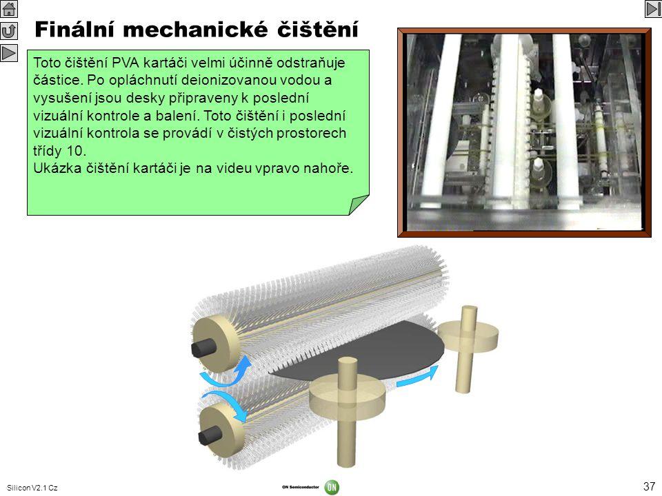 Finální mechanické čištění