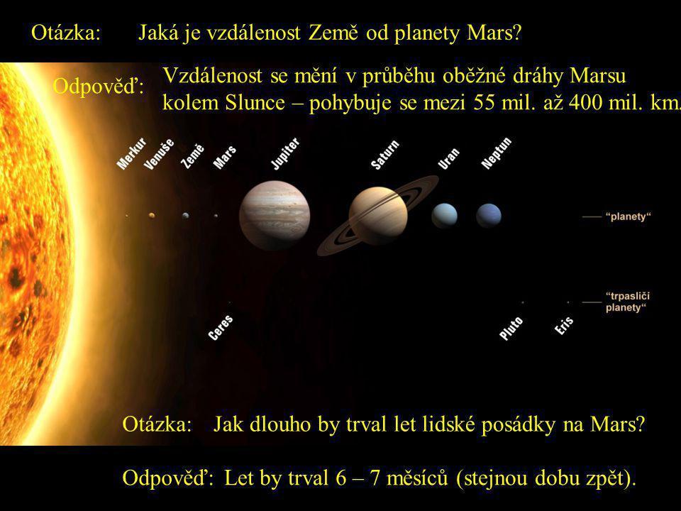 Otázka: Jaká je vzdálenost Země od planety Mars