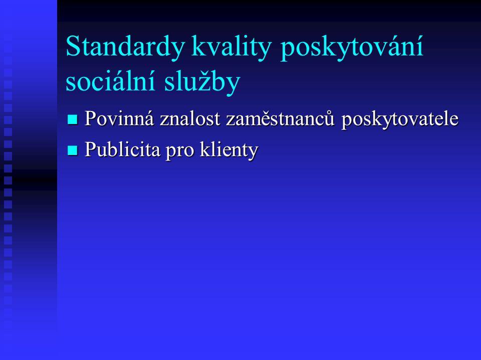 Standardy kvality poskytování sociální služby