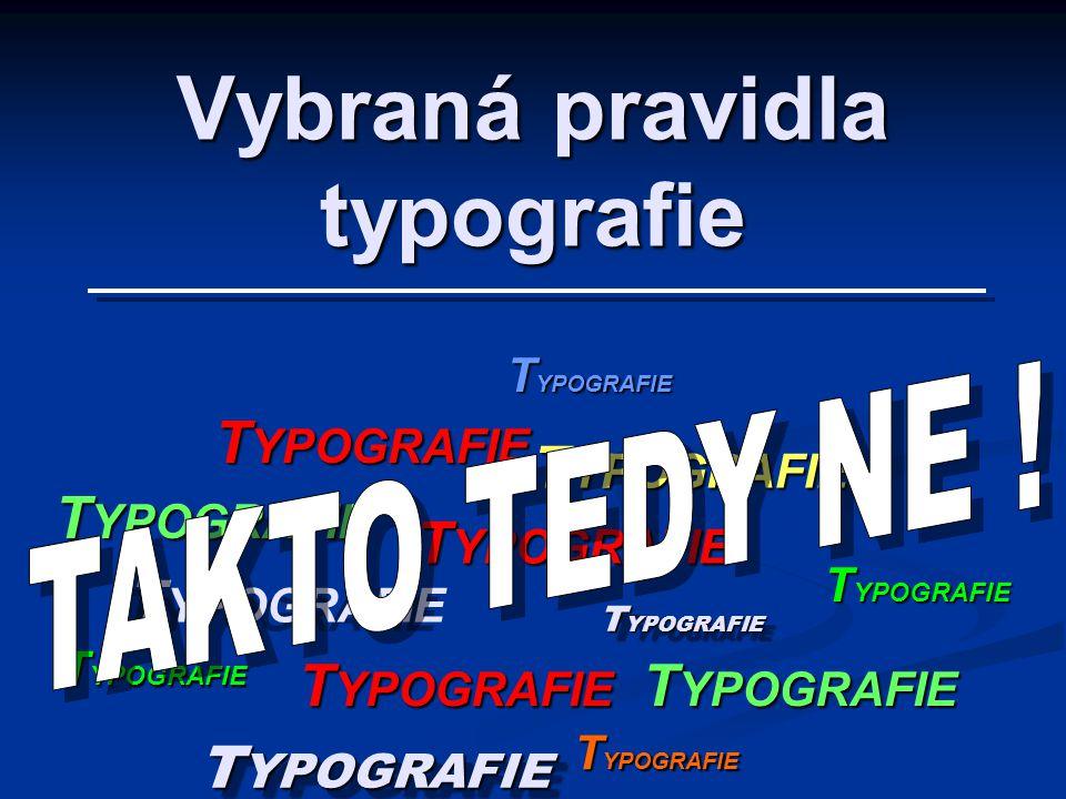 Vybraná pravidla typografie