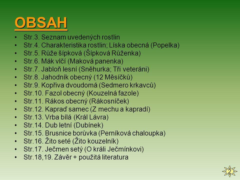 OBSAH Str.3. Seznam uvedených rostlin