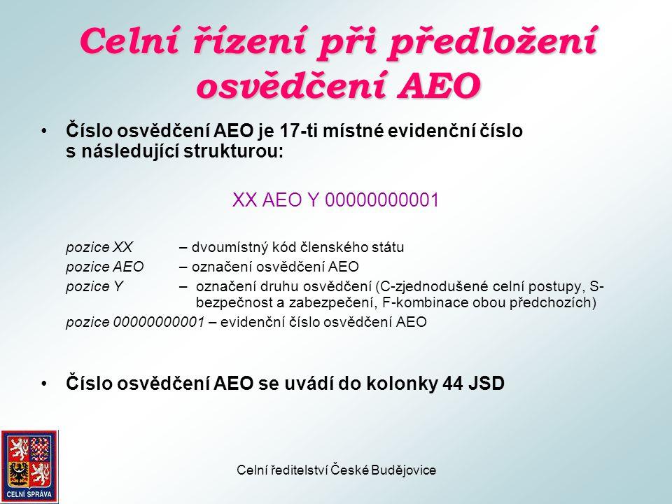 Celní řízení při předložení osvědčení AEO