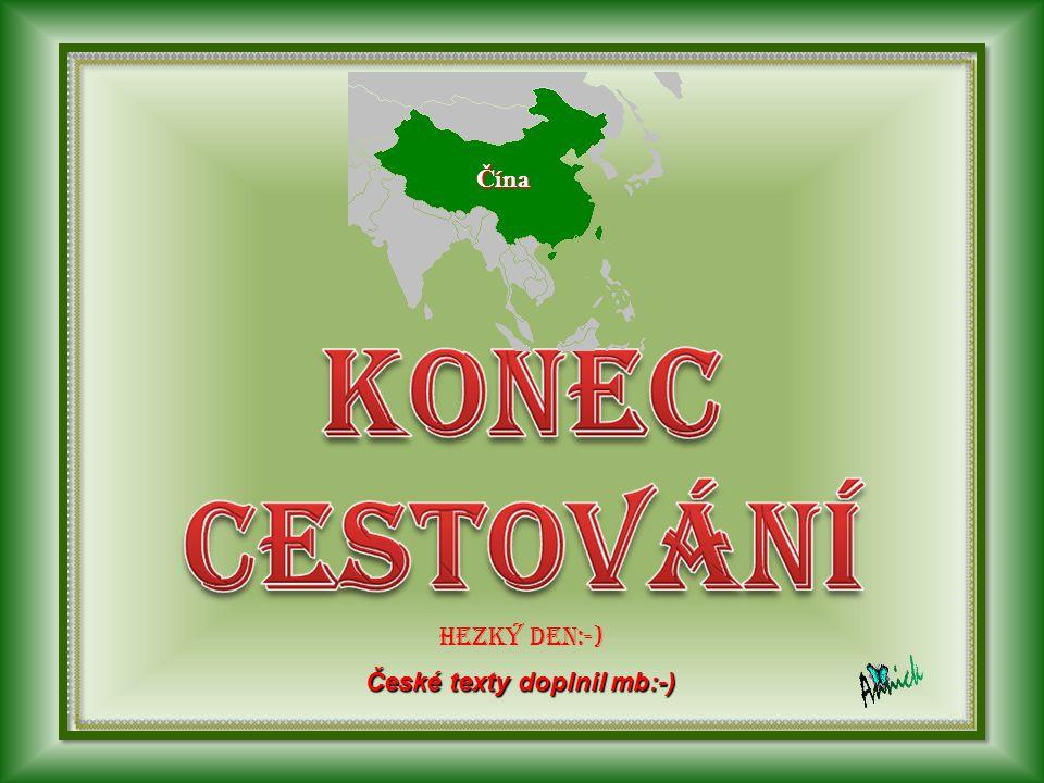 Čína HEZKÝ DEN:-) České texty doplnil mb:-)