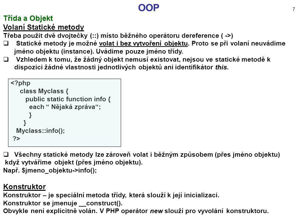 OOP 7 Třída a Objekt Volaní Statické metody Konstruktor
