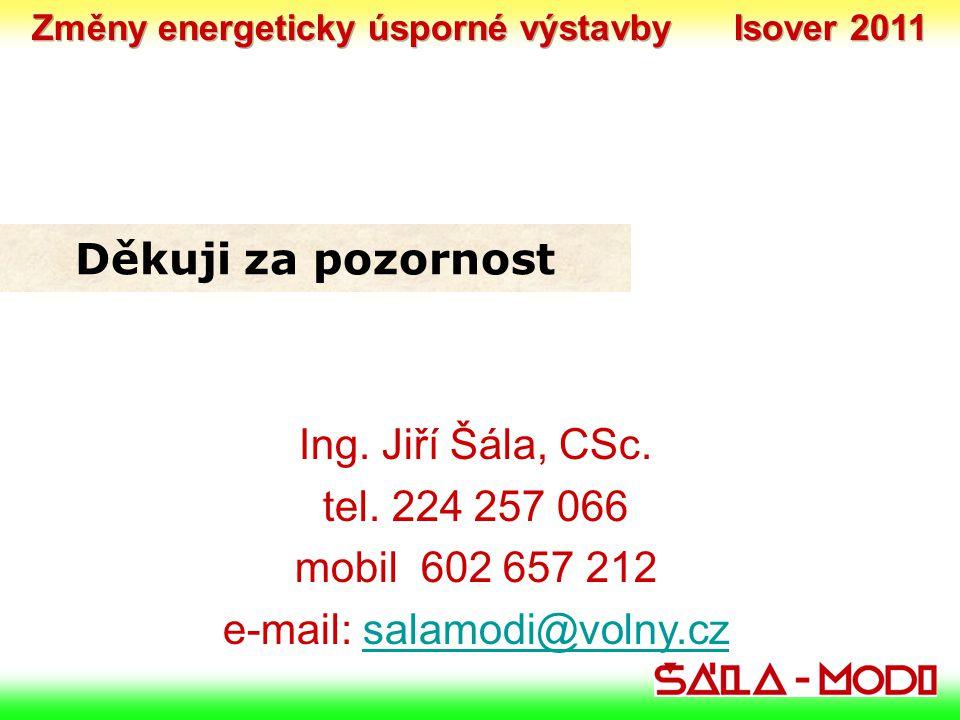 Změny energeticky úsporné výstavby Isover 2011