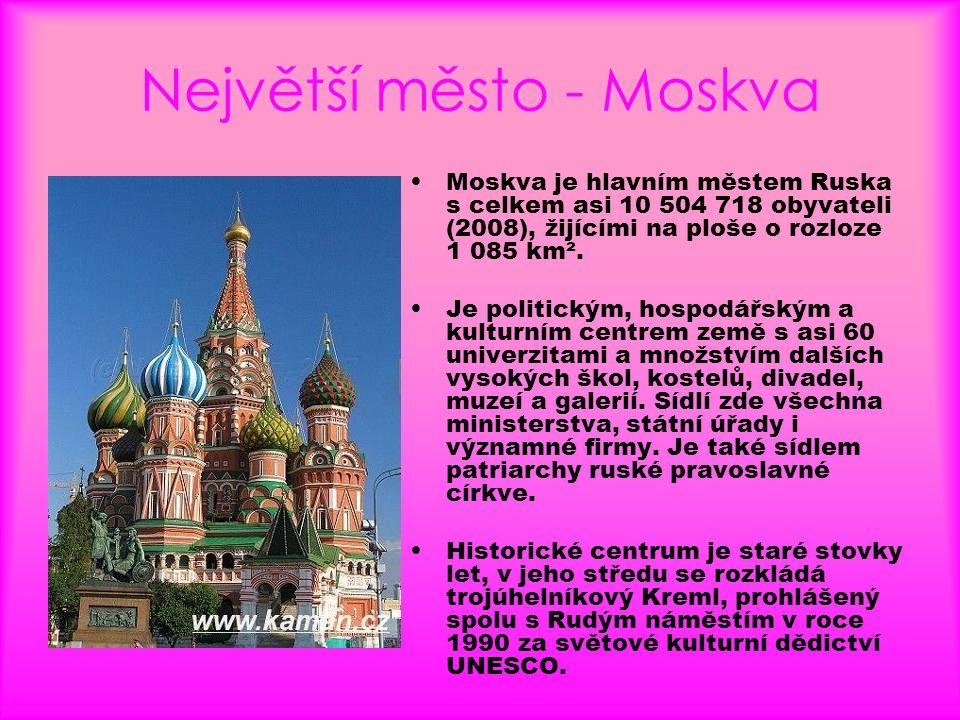 Největší město - Moskva